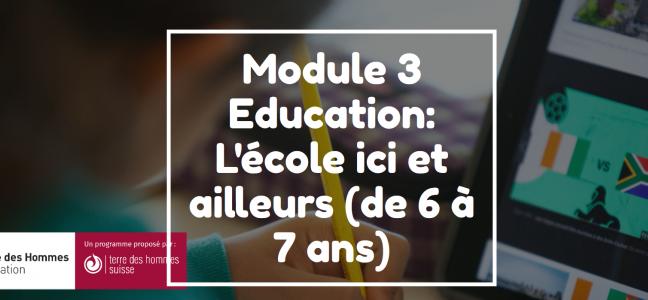 Notre troisième module dédié à l'éducation est en ligne