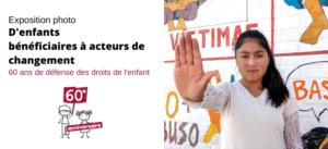 Exposition photo «D'enfants bénéficiaires à acteurs de changement»