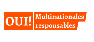 OUI ! À l'initiative Multinationales responsables !